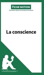 François Salmeron - La conscience (fiche notion) - Comprendre la philosophie.