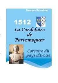 La Cordelière de Portzmoguer - Corsaire du Pays dIroise.pdf