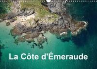 Bourrigaud Frédéric - La Côte d'Émeraude (Calendrier mural 2020 DIN A3 horizontal) - Photo aérienne de la  Côte d'Émeraude (Calendrier mensuel, 14 Pages ).