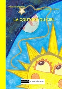 Valérie Bonenfant - La couture du ciel.