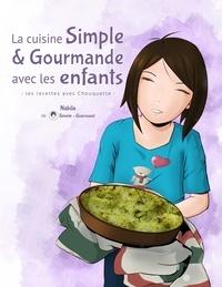 La cuisine Simple & Gourmande avec les enfants.pdf