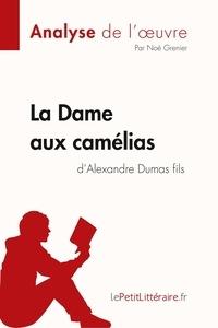 Noé Grenier et  lePetitLitteraire - Fiche de lecture  : La Dame aux camélias d'Alexandre Dumas fils (Analyse de l'oeuvre) - Comprendre la littérature avec lePetitLittéraire.fr.