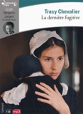 Tracy Chevalier - La dernière fugitive. 1 CD audio MP3
