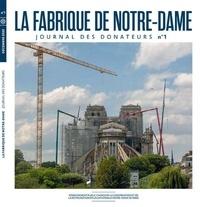 Lucie Agache - La fabrique de Notre-Dame N° 1, janvier 2021 : Journal des donateurs.