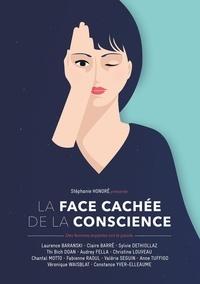 Stéphanie Honoré - La face cachée de la conscience - 12 femmes expertes ont la parole.