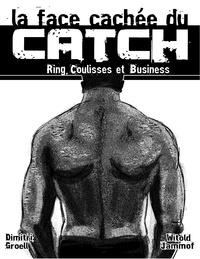La face cachée du catch - Ring, coulisses, business.pdf
