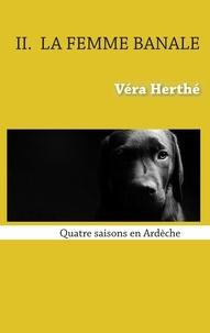 La femme banale - Quatre saisons en Ardèche.pdf