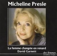 David Garnett et Micheline Presle - La femme changée en renard. 1 CD audio