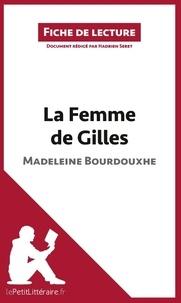 Madeleine Bourdouxhe - La femme de Gilles - Fiche de lecture.