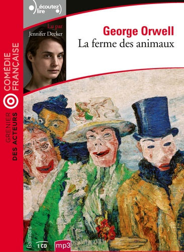 George Orwell - La Ferme des animaux. 1 CD audio MP3