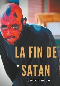 Victor Hugo - La fin de Satan.