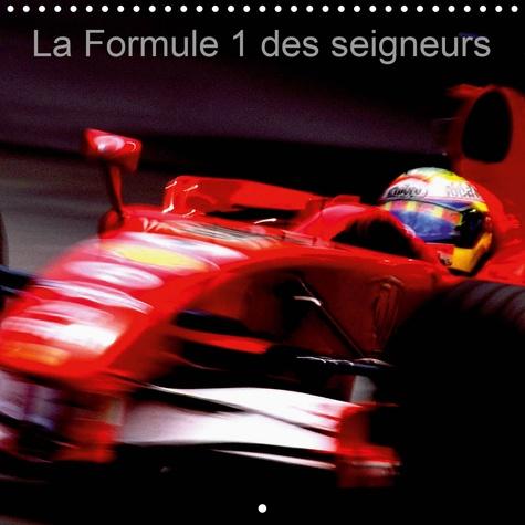 La Formule 1 des seigneurs (Calendrier mural 2020 300 × 300 mm Square). La Formule 1 est un véritable show mondial. La pureté des formes et des couleurs m'ont permis de jouer les artistes-peintres (Calendrier mensuel, 14 Pages )