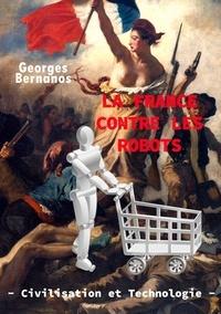 La France contre les robots - Civilisation et technologie.pdf