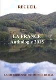 La Méridienne du monde rural - La France - Anthologie 2015.