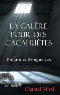 Chantal Mirail - La galère pour des cacahuètes - Pol(it)ar aux Minguettes.