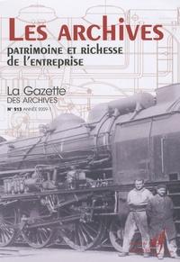Maurice Hamon et Françoise Bosman - La Gazette des archives N° 213/2009-1 : Les archives, patrimoine et richesse de l'entreprise.