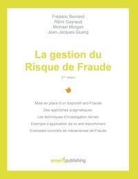 Quang/bernard/morgan - La gestion du risque de fraude - 2eme edition - 2ème édition.