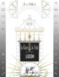 Léa Silhol - La Glace et la Nuit Tome 2 : Albedo.