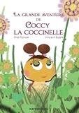 Enel Tismaé et Vincent Bazire - La grande avanture de Coccy la coccinelle.