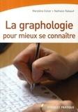 Marylène Estier et Nathalie Rabaud - La graphologie pour mieux se connaître.