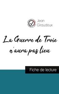 Jean Giraudoux - La Guerre de Troie n'aura pas lieu de Jean Giraudoux (fiche de lecture et analyse complète de l'oeuvre).