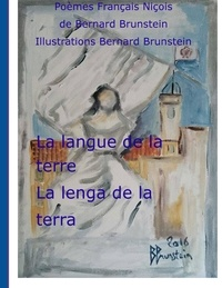Bernard Brunstein - La langue de la terre.