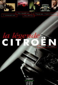 Camino Verde - LA LEGENDE CITROEN. - CD-ROM.