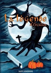 Christine Rato - La légende d'Ercilia.