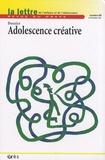 Xavier Gassmann et Céline Masson - La lettre de l'enfance et de l'adolescence N° 69, Septembre 200 : Adolescence créative.