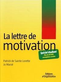 Patrick de Sainte Lorette et Jo Marzé - La lettre de motivation.