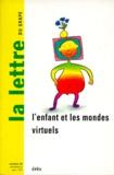 Charles Tijus et Arlette Pellé - La lettre du GRAPE N° 22, décembre 1995 : L'ENFANT ET LES MONDES VIRTUELS.