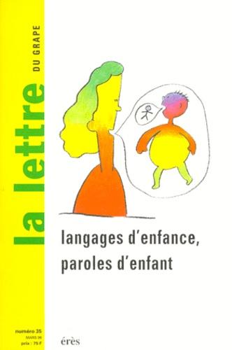 Erès - La lettre du GRAPE N° 35 Mars 1999 : Langages d'enfance, paroles d'enfants.
