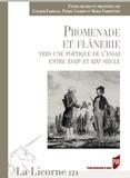 Guilhem Farrugia et Pierre Loubier - La Licorne N° 124/2017 : Promenade et flânerie : vers une poétique de l'essai entre les XVIIIe et XIXe siècles.