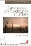 Catherine Coquio et Jean-Paul Engélibert - La Licorne N° 129/2018 : L'apocalypse : une imagination politique  (XIXe-XXIe siècles).