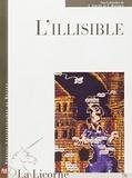Liliane Louvel et Catherine Rannoux - La Licorne N° 76 : L'Illisible.
