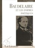 Yoshikazu Nakaji - La Licorne N° 83 : Baudelaire et les formes poétiques.