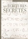 Michel Briand et Colette Camelin - La Licorne N° 87/2009 : Les écritures secrètes.