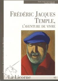 Colette Camelin - La Licorne N° 93 : Frédéric Jacques Temple, l'aventure de vivre.