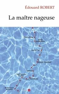 Edouard Robert - La maître nageuse.