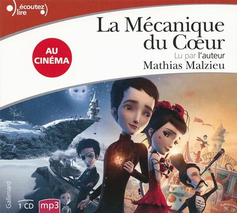 Mathias Malzieu - La mécanique du coeur. 1 CD audio MP3
