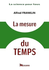 Alfred Franklin - La mesure du temps.