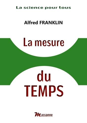 Alfred Franklin - La mesure du temps.