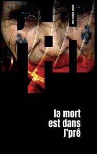 Paul-François Husson - La mort est dans l'pré.