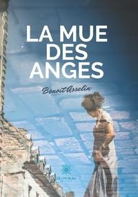 Benoit Asselin - La mue des anges.
