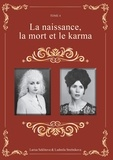Ludmila Strelnikova et Larisa Seklitova - La naissance, la mort et le karma.