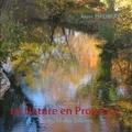 Anne Philibert - La nature en Provence - Au fil des saisons.