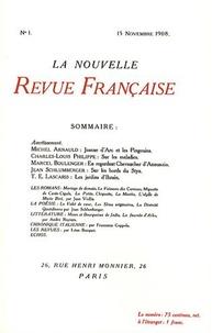 Michel Arnauld et Charles-Louis Philippe - La Nouvelle Revue Française N°1 et 2, 1908, 1909 : Centenaire de la NRF : Les deux premiers numéros.