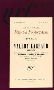 Gallimard - La Nouvelle Revue Française N° 57 septembre 1957 : Hommage à Valery Larbaud.