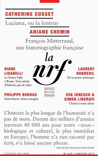 Michel Crépu - La Nouvelle Revue Française N° 622, janvier 2017 : Préhistoire : dire sans les mots.