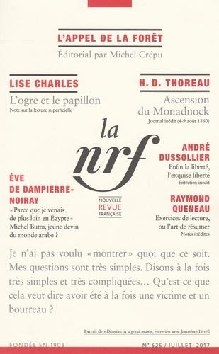 Michel Crépu - La Nouvelle Revue Française N° 625, juillet 2017 : .